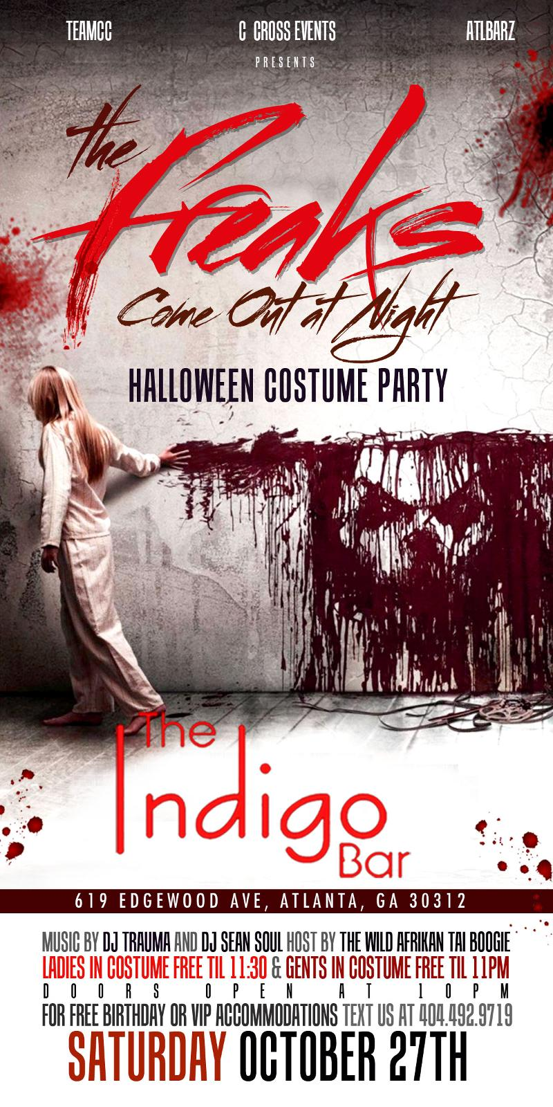 "freaks come out at night"" indigo halloween party tonight – atlnightspots"