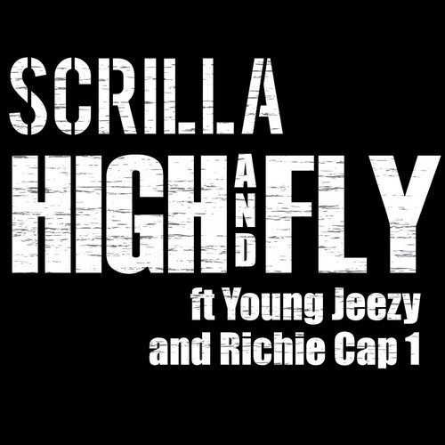 scrilla-high-and-fly