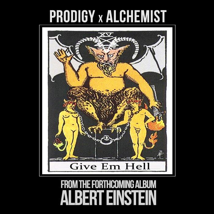 Prodigy Give Em Hell Alchemist