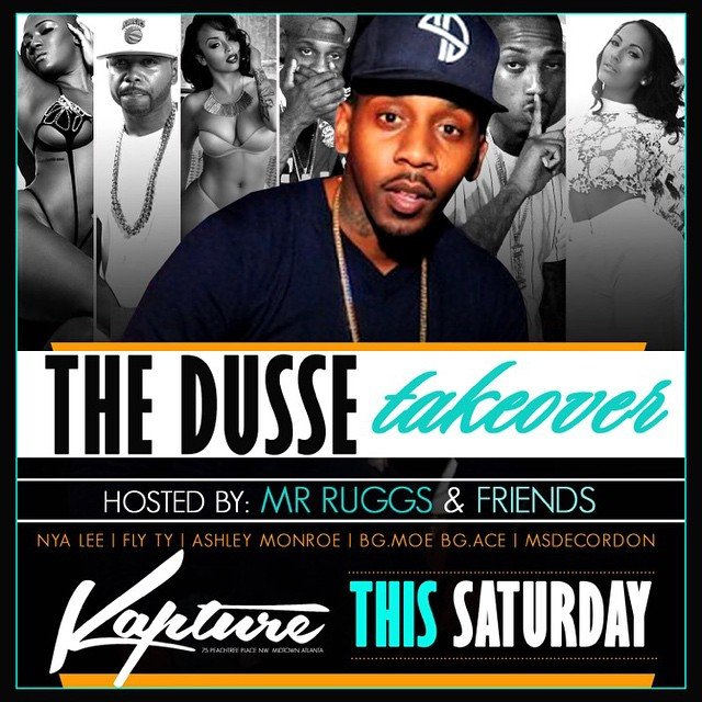 Mr Rugs Celebrity Featuring Nya Lee, Fly Ty, Ashley Monroe, Ms Decordon  Dusse Takeover Goes Down This Saturday At Kapture. Sections All Ready Gone,  ...
