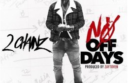 2-chainz-no-dayz-off