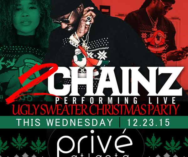 2 Chainz Ugly Sweater X Mas Party At Prive Night Club Atlnightspots